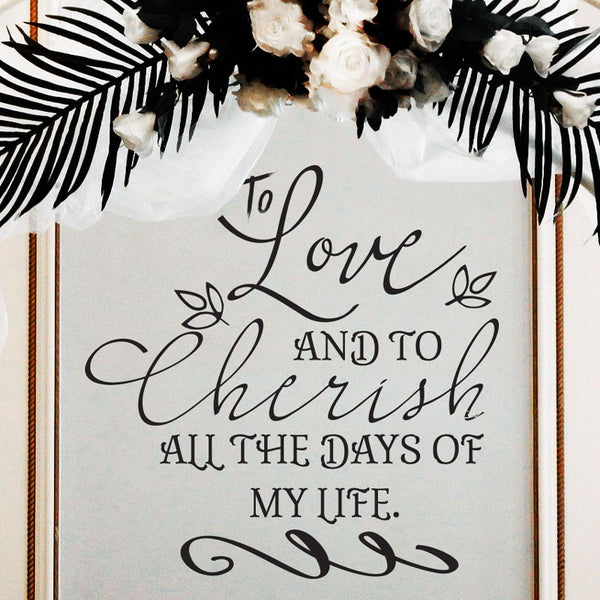 To Love and to Cherish Vow Quote - Dana Decals - 1