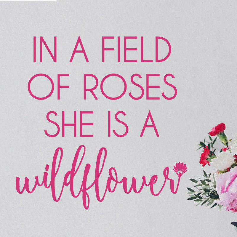 She Is A Wildflower - Dana Decals - 1