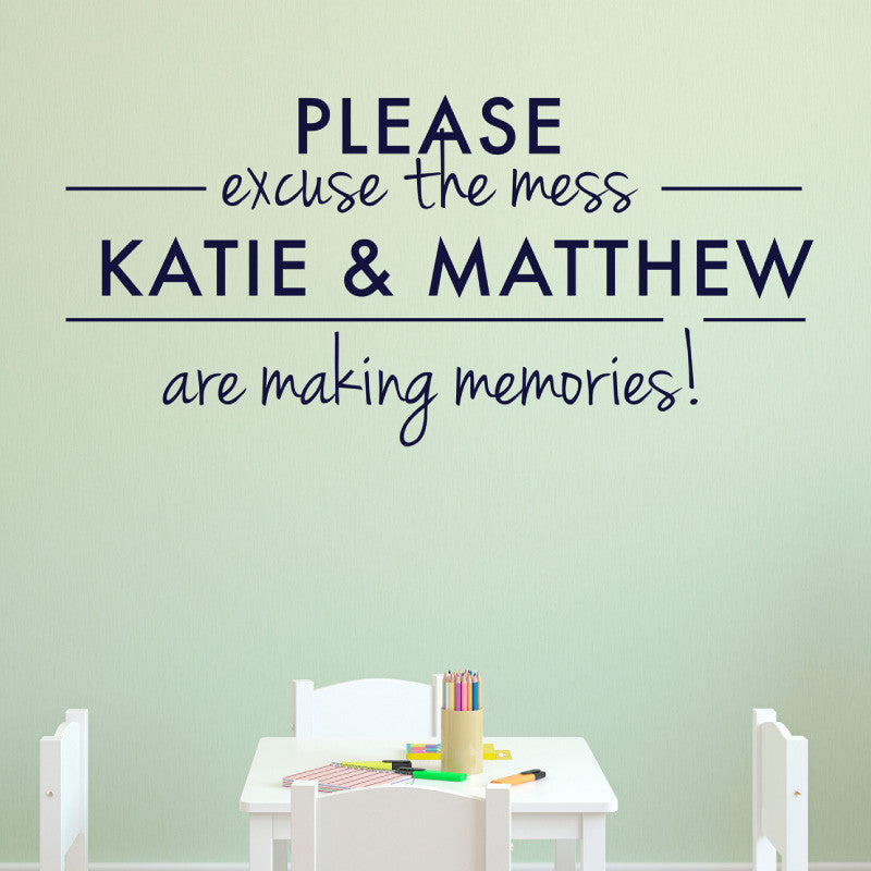 Personalized Excuse the Mess Sign - Dana Decals - 1