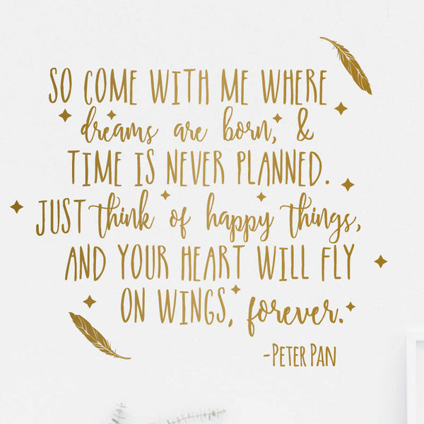 Come With Me Peter Pan Quote - Dana Decals