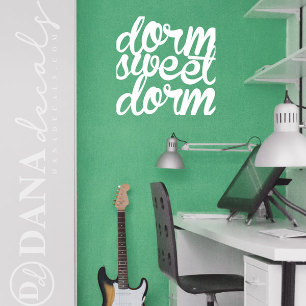 Dorm Sweet Dorm - Dana Decals