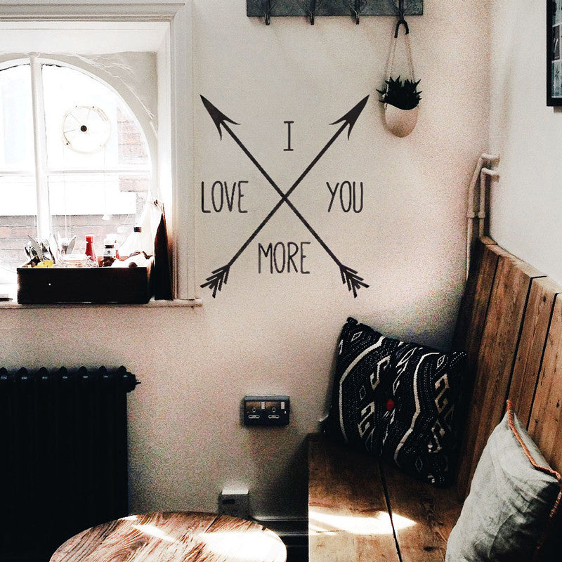 I Love You More Crossing Arrows Quote - Dana Decals - 1