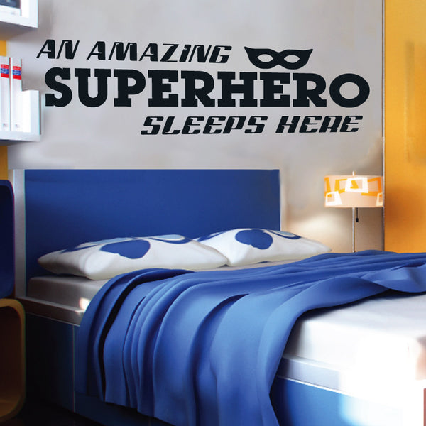 A Superhero Sleeps Here - Dana Decals