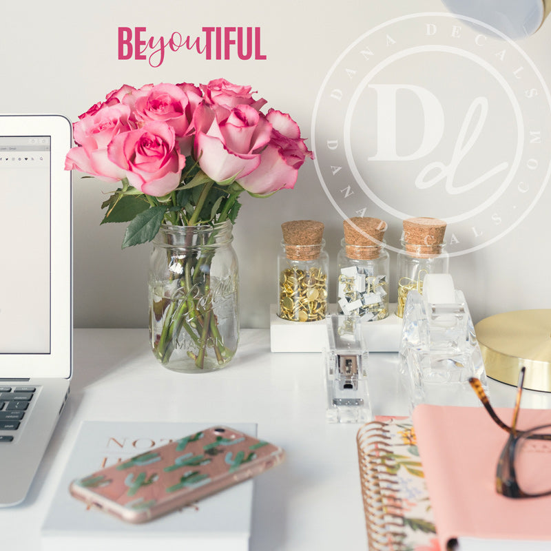 BEyouTIFUL Be You Beautiful Sticker - Dana Decals