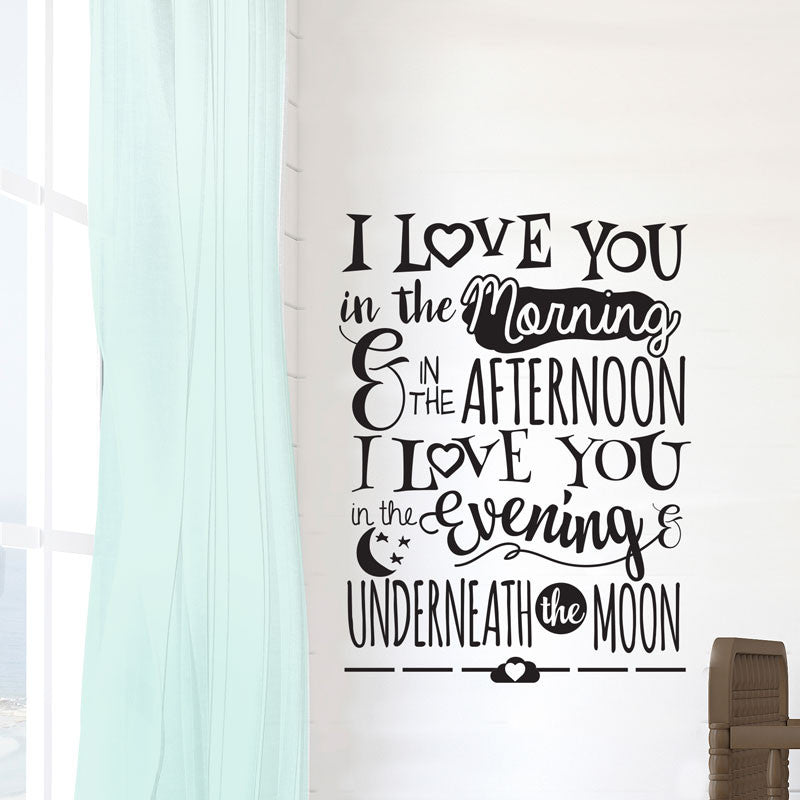 I Love You In the Morning Nursery Quote - Dana Decals