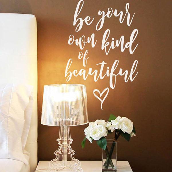 Be Your Own Kind of Beautiful - Dana Decals