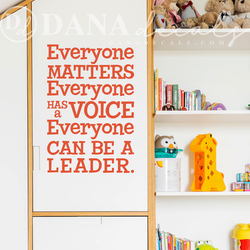 Everyone Matters Classroom Quote - Dana Decals
