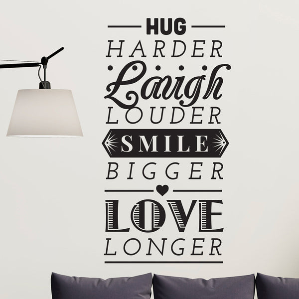 Hug Laugh Smile Love Quote - Dana Decals - 1