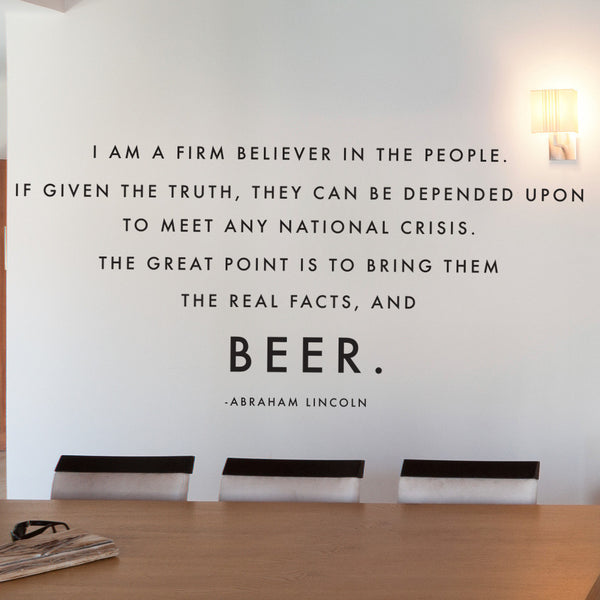 Abraham Lincoln Beer Quote Typography - Dana Decals