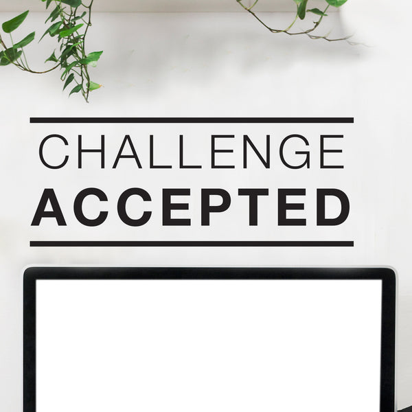 Challenge Accepted Quote - Dana Decals