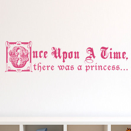 Once Upon A Time Quote - Dana Decals - 1