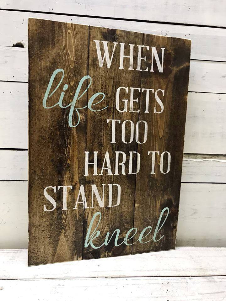 Life Gets Too Hard To Stand : Kneel