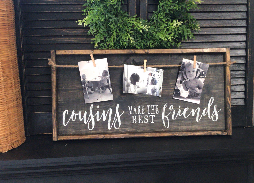 Cousins Make The Best Friends • Framed Photo Board