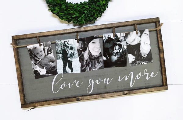 Love You More • Framed Photo Board
