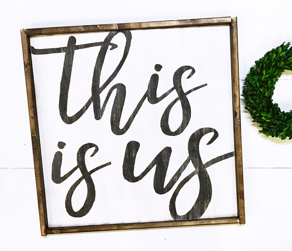 This is Us • Framed Sign