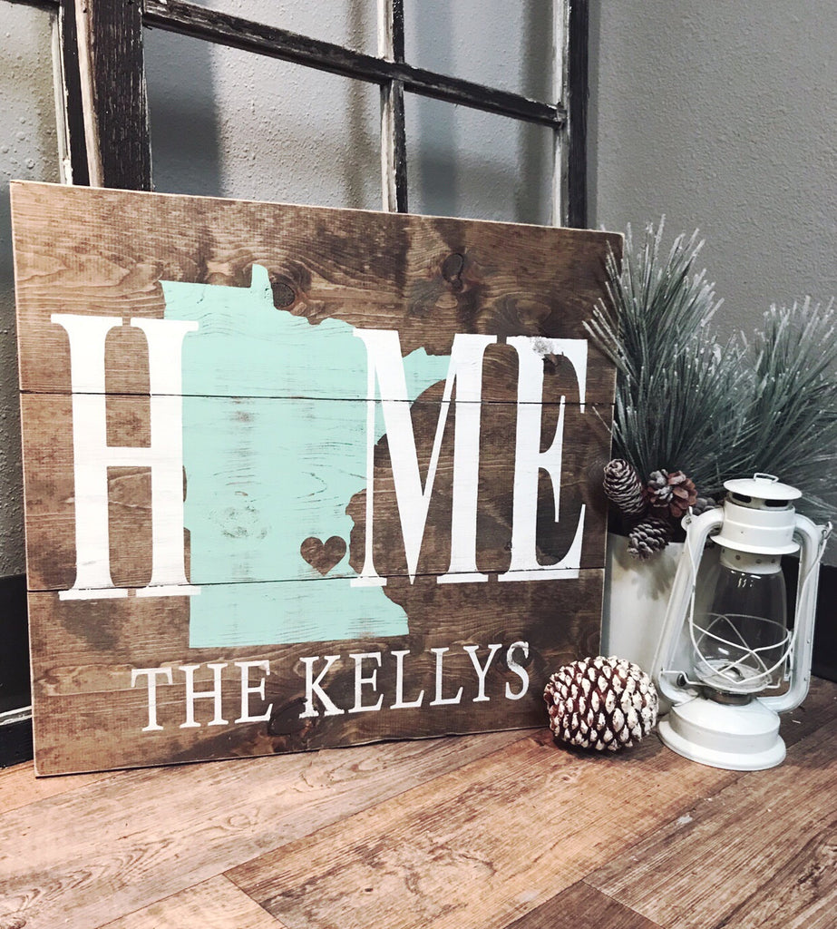 H O M E ::  State + Name Rustic Wood Sign
