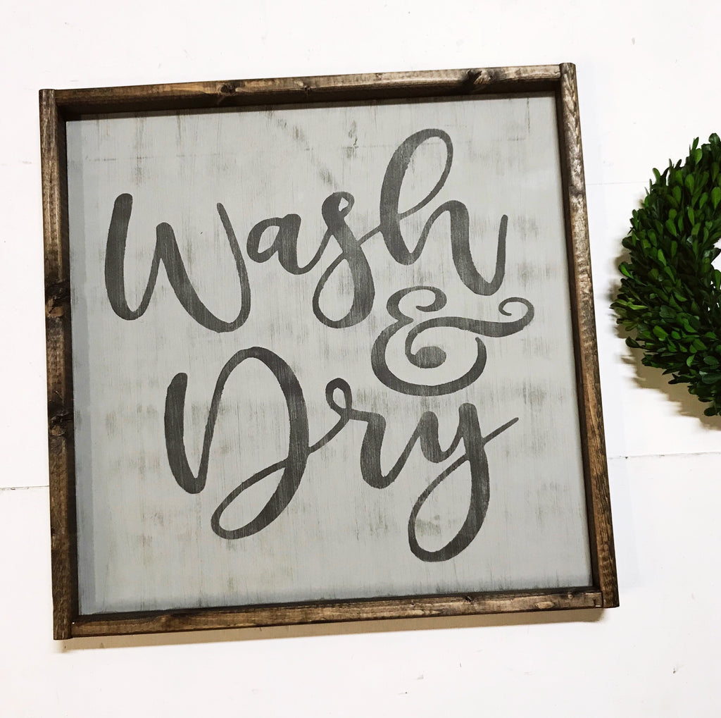 Wash & Dry • Framed Sign