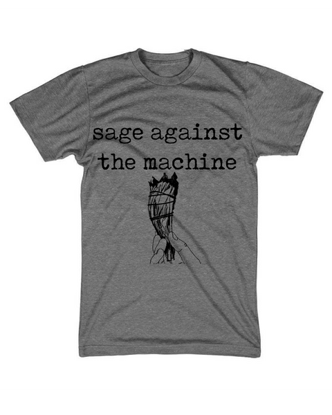 'Sage against the machine' tee