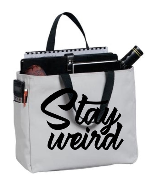 'Stay Weird' oversized tote