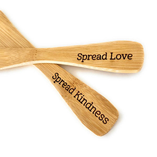 """Spread Love"" Bamboo Spreader"