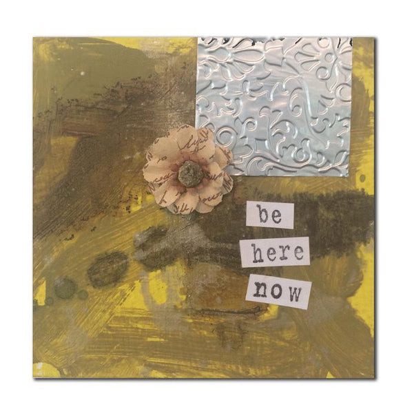 Be Here Now by Pam Spielberg