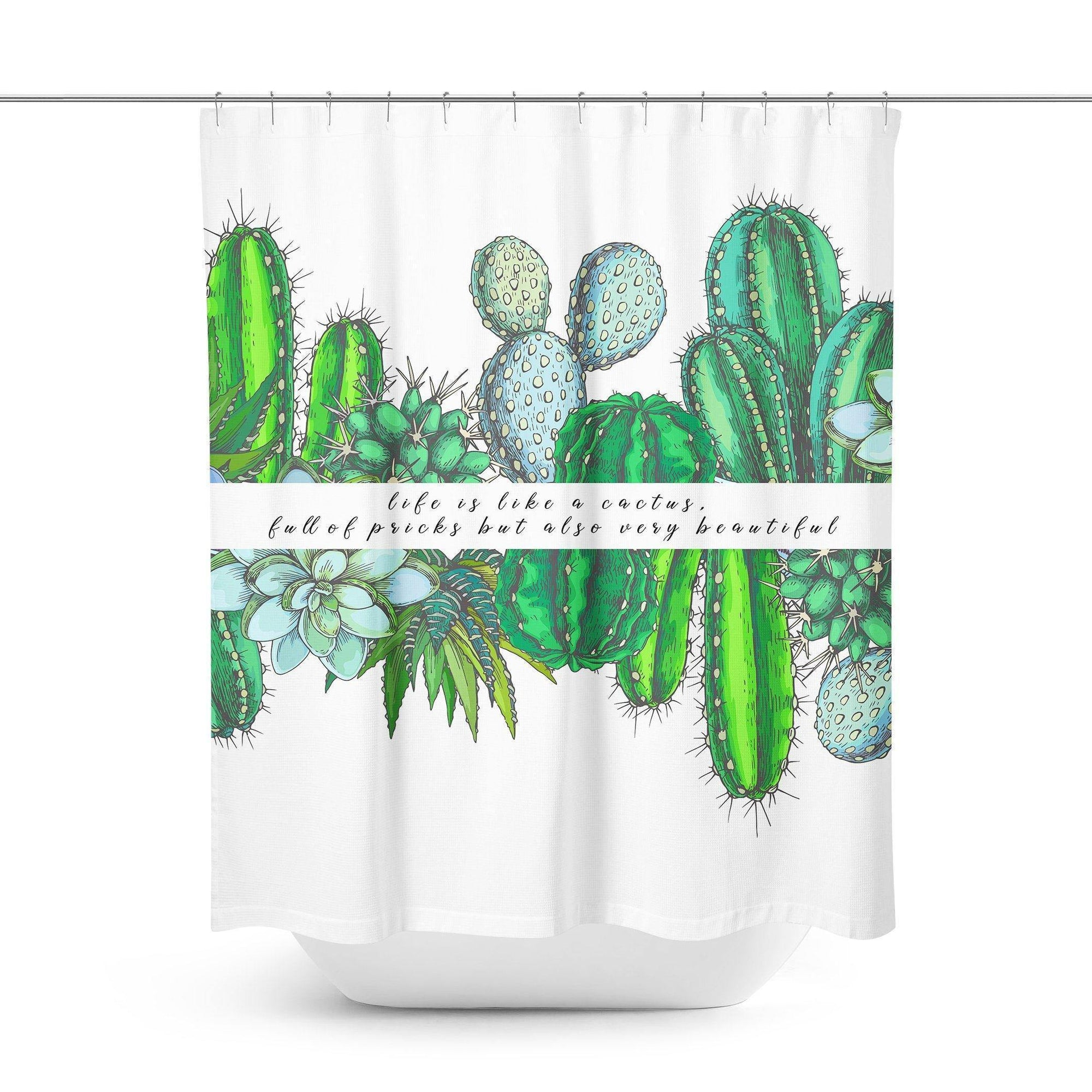 Cactus Quote Shower Curtain - Shower Curtains - W.FRANCIS