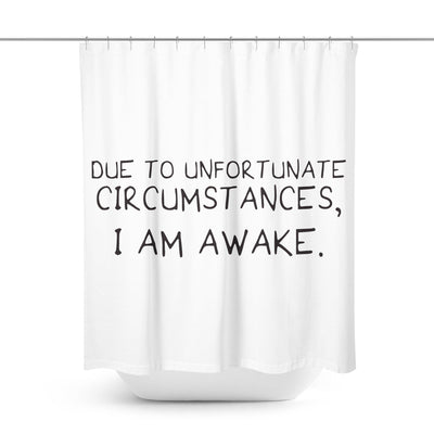 Funny Quote Shower Curtain-W.FRANCIS