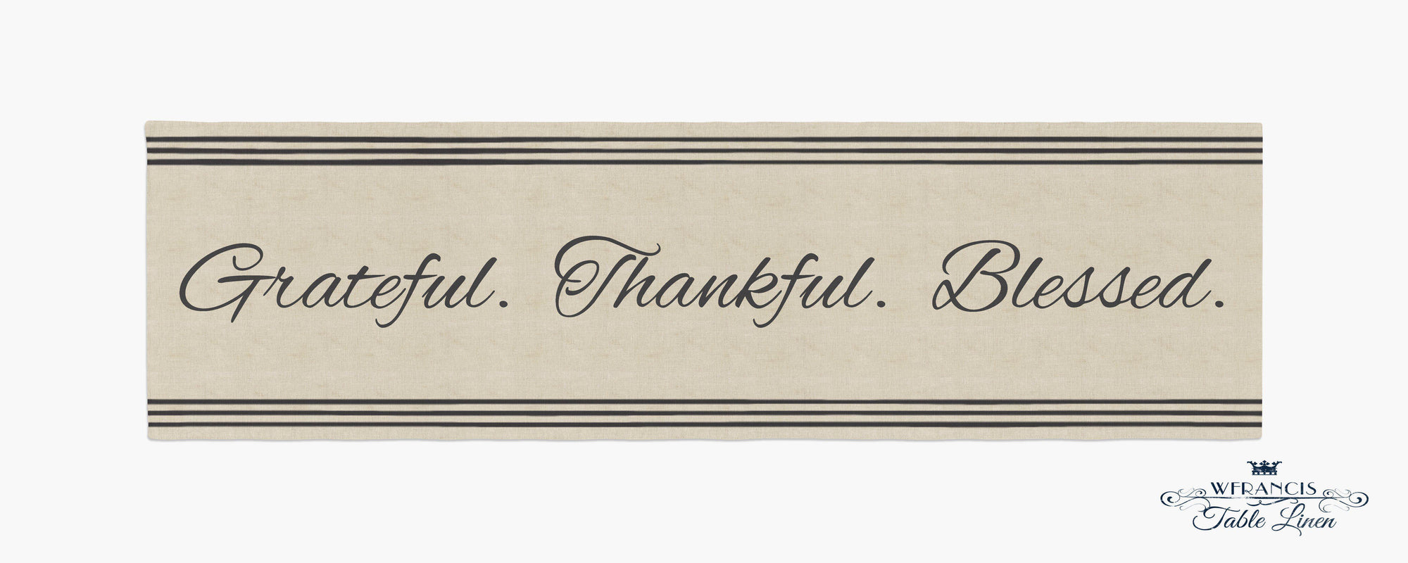 Grateful Thankful Blessed Farmhouse Table Runner-W.FRANCIS