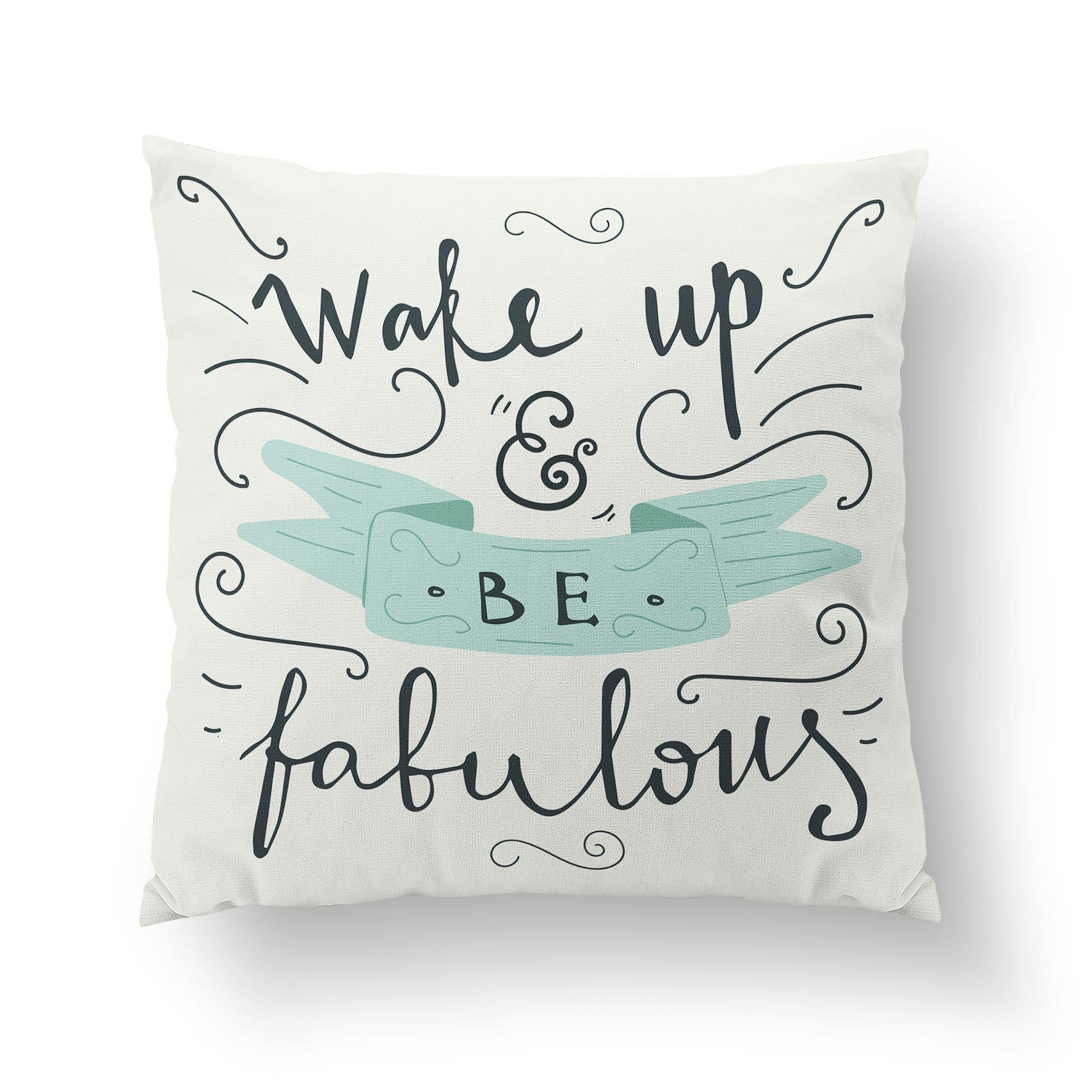 Wake Up And Be Fabulous Pillow-W.FRANCIS