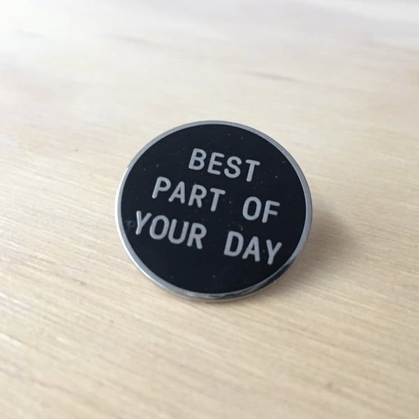 Best Part of Your Day Enamel Pin Front, 1.25 inches, metallic silver, from Coffee Beer