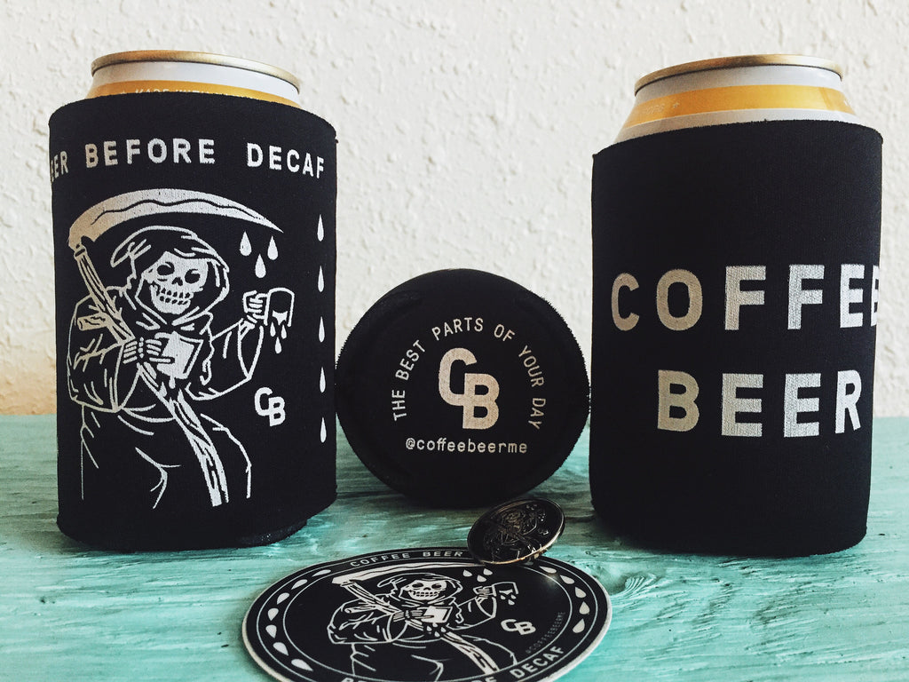 "Coffee Beer ""Beer Before Decaf"" Koozie Front, Bottom, And Backside"