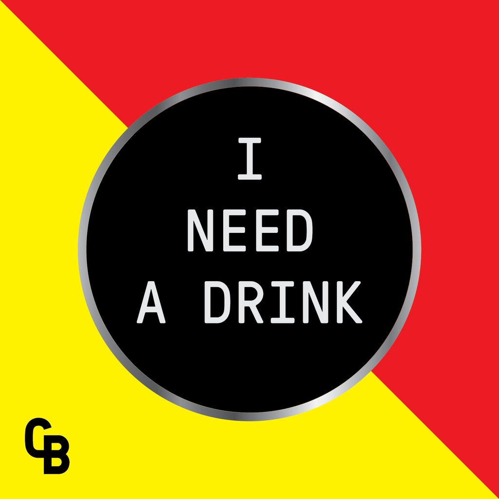 "I Need A Drink, 1.25"" Hard Enamel Pin Round from Coffee Beer"