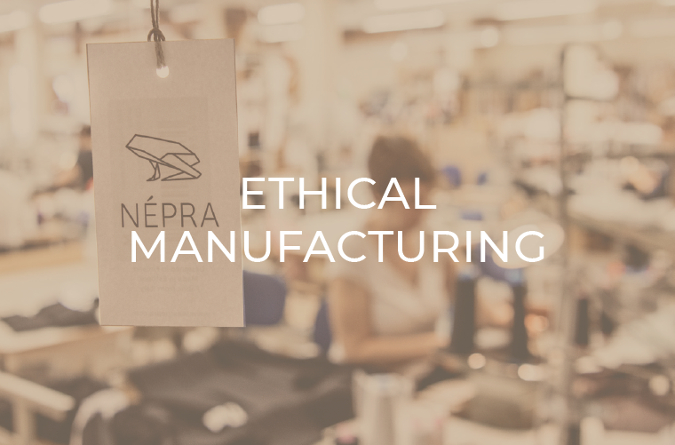Népra Activewear Ethical Manufacturing