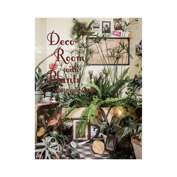 Deco room with plants: Here and there book