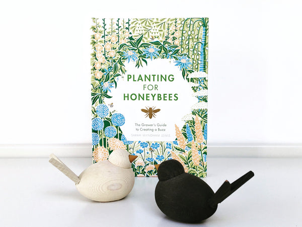 Planting for Honeybees (Hardback) The Grower's Guide to Creating a Buzz
