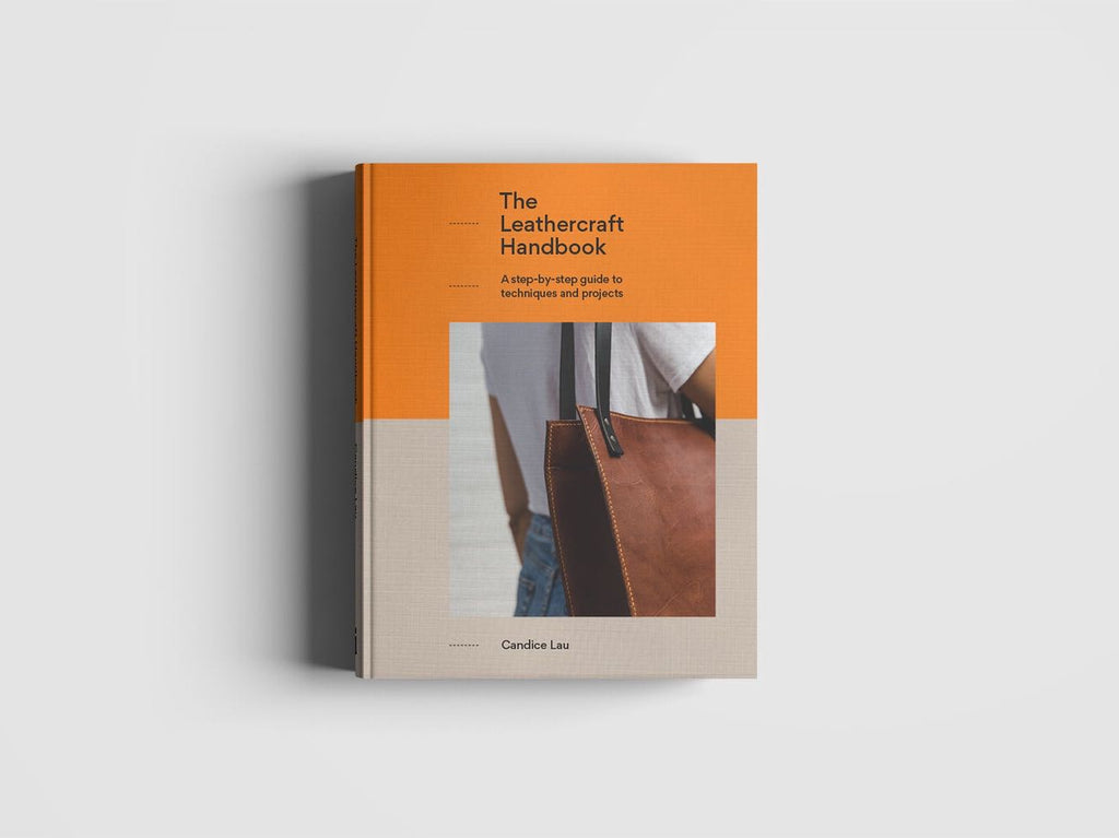 THE LEATHERCRAFT HANDBOOK - A STEP-BY-STEP GUIDE TO TECHNIQUES AND PROJECTS