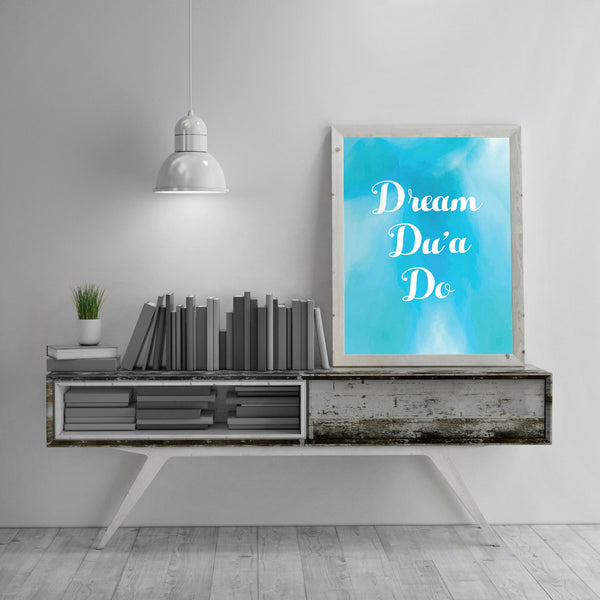 Motivational Islamic Wall Art - Dream Dua Do (Blue)
