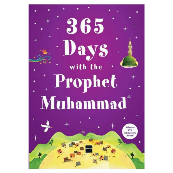 Children's Islamic book - 365 Days with the Prophet Muhammad