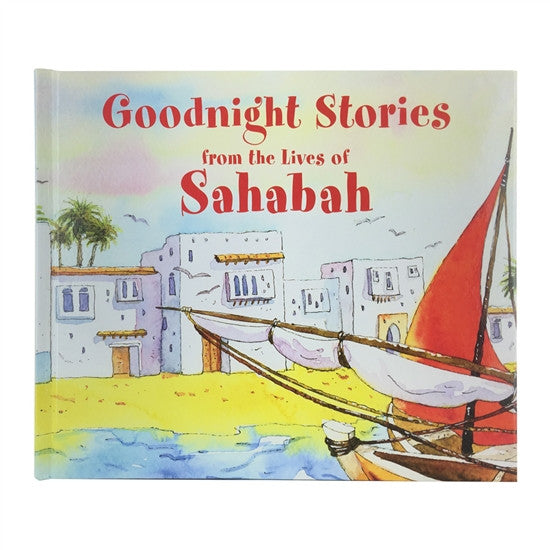 Goodnight Stories from the Lives of Sahabah
