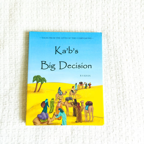 Kid's Islamic Storybook - Kab's Big decision