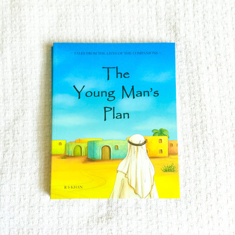 The Young Man's Plan -  Islamic Storybook
