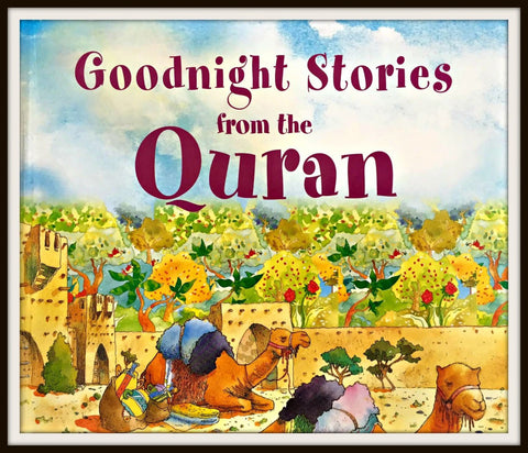 Goodnight Stories from the Quran | Quran Storybook for children