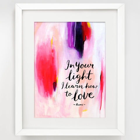 Rumi Quote wall art - In your light I learn how to love