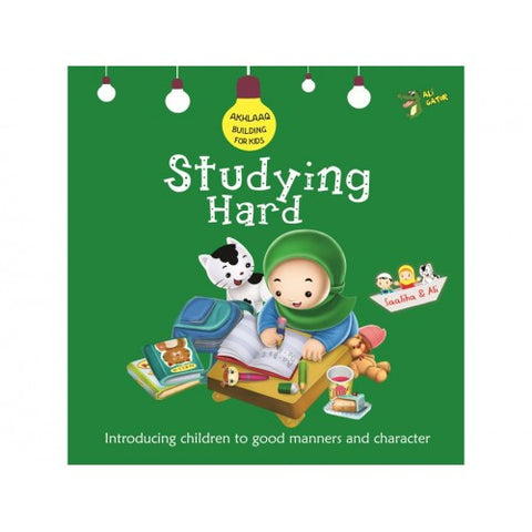 Studying Hard - A character development book for kids - Children's Islamic book