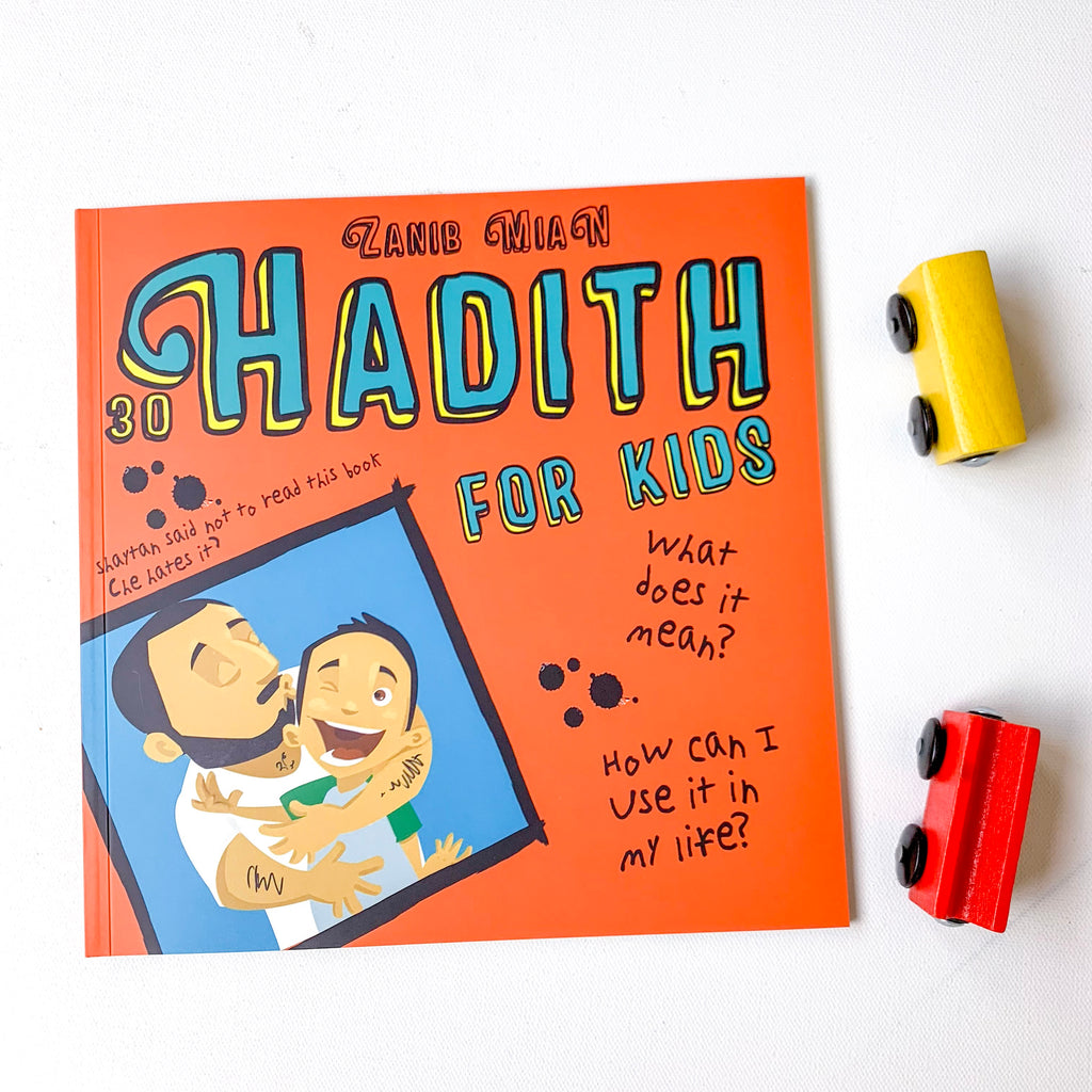 30 Hadith for Kids - Islamic Hadith book for children