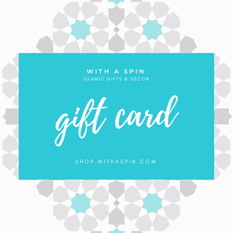 WithASpin Gift Card - Islamic Home Decor and Gifts