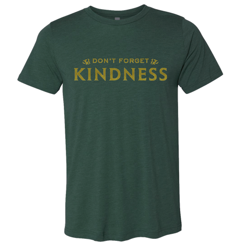 "Death & Taxes ""Don't Forget Kindness"" T-Shirt"