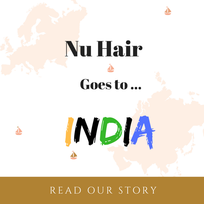 Nu Hair Goes to India!