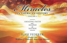 Miracles In American History Vol. 2