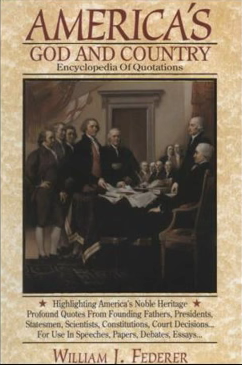 America's God & Country Encyclopedia of Quotes